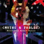 Album artwork for Myths and Fables by Revolution Rabbit Deluxe